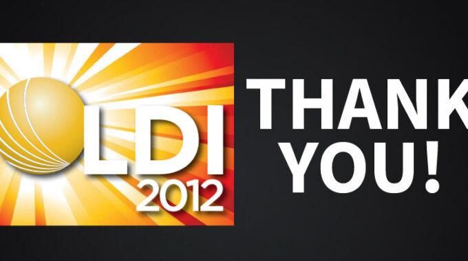 LDI 2012 Thank You!